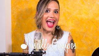 Baixar Priscilla Campos - Vidinha de balada - (Henrique e Juliano) - Cover