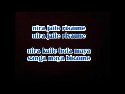 Nira jaile risaune lyrics  - Purano Dunga