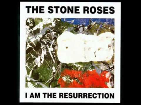 The Stone Roses - I am the Resurrection with lyrics