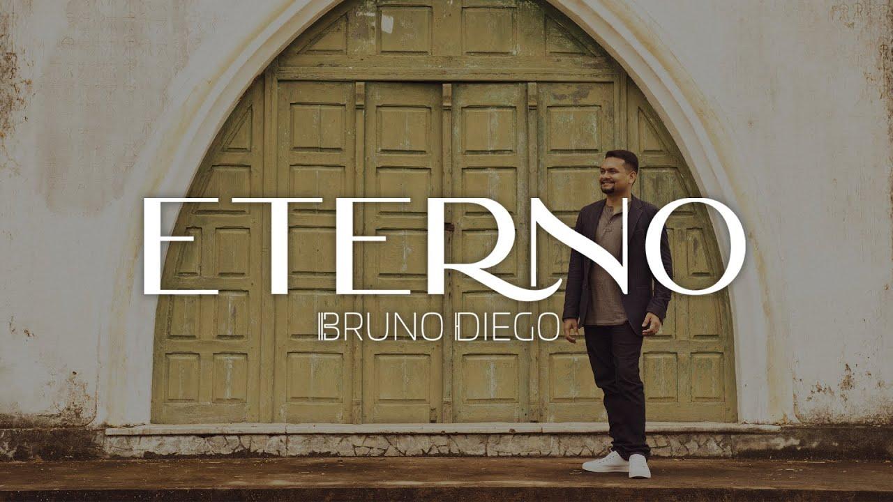 Eterno - Bruno Diego