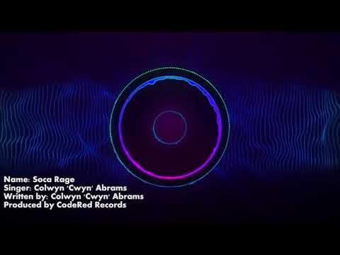 COLWYN 'CWYN' ABRAMS - SOCA RAGE  [GUYANA SOCA 2018]