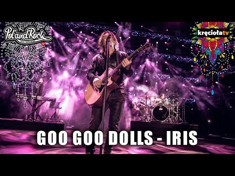 Goo Goo Dolls - Iris #polandrock2018
