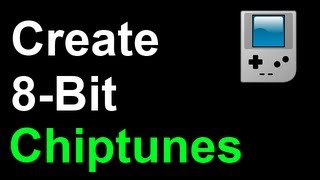8 Bit Music How To Create Chiptunes Quick Easy Free