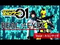 REAL x EYEZ @miraiyars.Cover【仮面ライダーゼロワン】