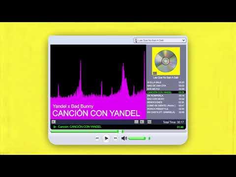 CANCIÓN CON YANDEL - Yandel x Bad Bunny   Las Que No Iban A Salir