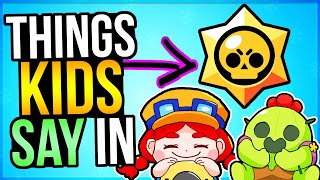 Kids Say the Darndest Things.. in Brawl Stars! 😂