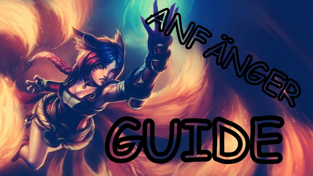 Lol Anfänger Guide