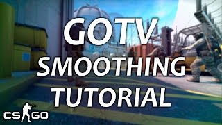 CS:GO TUTORIAL - How to make smooths/cinematics [GOTV Demos]