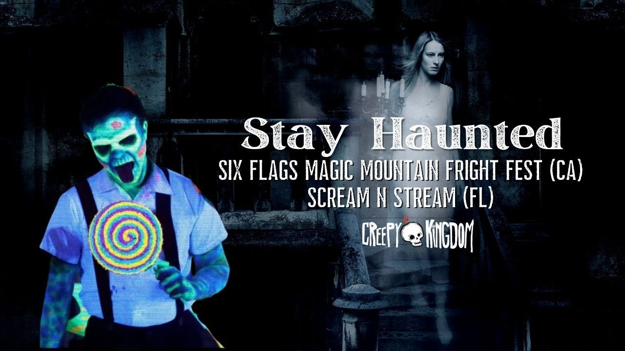 Six Flags Magic Mountain Fright Fest and Scream 'N Stream - Stay Haunted Podcast