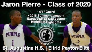 Jaron Pierre Highlights (2018 Summer) - St. Augustine/Elfrid Payton Elite 2020 G