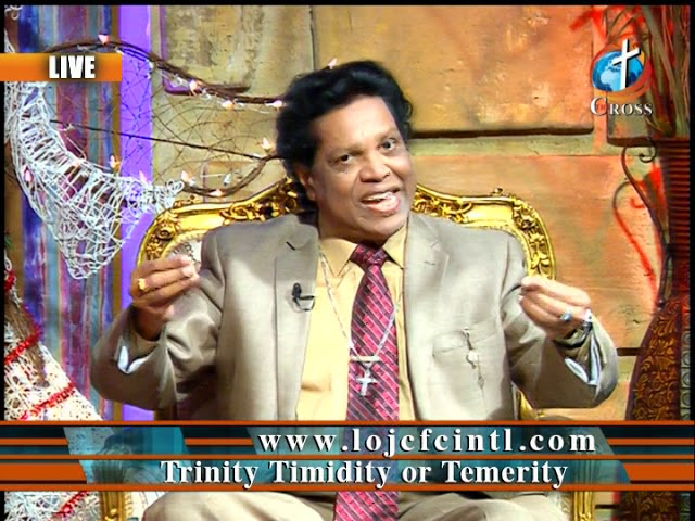 Trinity Timidity or Temerity Dr. Dominick Rajan 01-04-2019