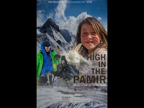 Pakistan - High in the Pamir - 2017 by Saiyah Travels