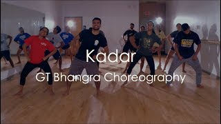 """KADAR"" - Mankirt Aulakh   GT Bhangra Choreography"