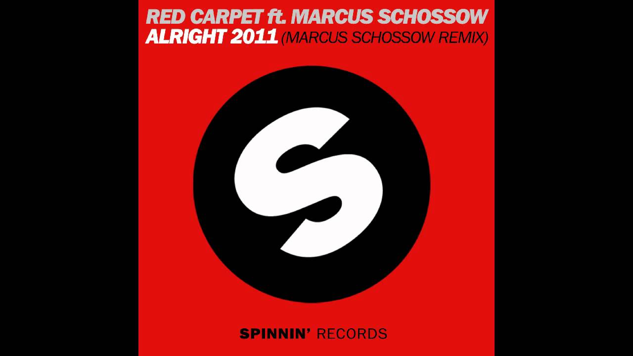 Red Carpet – Alright 2010 Lyrics | Genius Lyrics