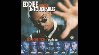 EDDIE F.- Let's get it on/BARRY WHITE - You`re the one I need