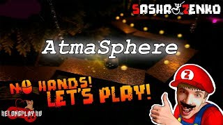 AtmaSphere Gameplay (Chin & Mouse Only)