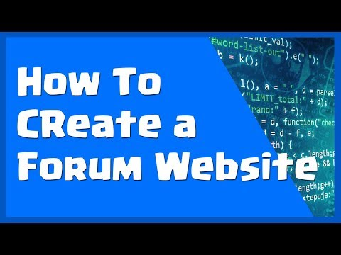 How to Create a Forum Website - Steps to Build & Start a Forum Online