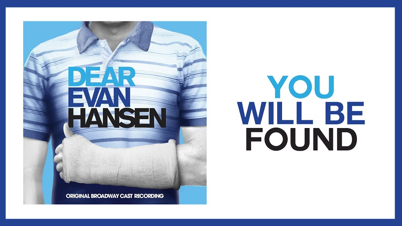 You Will Be Found Dear Evan Hansen Lyric Video Obc Youtube The powerful act i closer from the broadway hit musical dear evan hansen explores the complexities of social connectivity and our need for respect and love. you will be found dear evan hansen lyric video obc