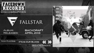 Watch Fallstar Its In Our Blood video