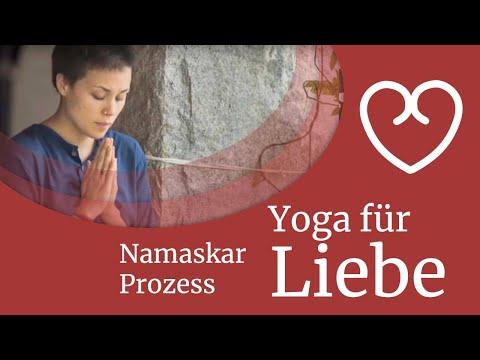 Yoga für Liebe: Namaskar Prozess