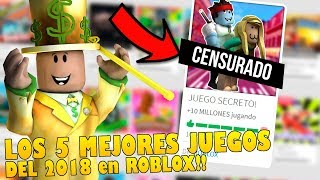 THE 5 BEST ROBLOX GAMES in 2018!!