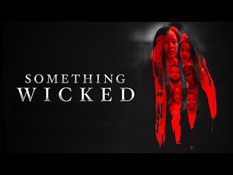Download Something Wicked Official Trailer - Now Showing On Congatv.com