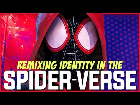Remixing Identity In INTO THE SPIDER-VERSE