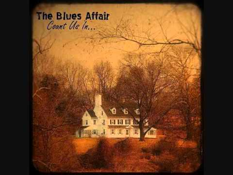 The Blues Affair - Perfect Kind of Heartbreaker mp3