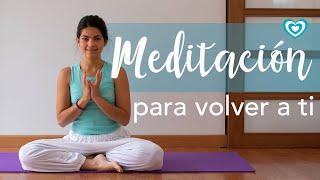 Meditación para volver a ti