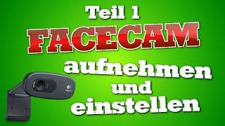 Facecam aufnehmen und einstellen | Folge 01 [HD+]
