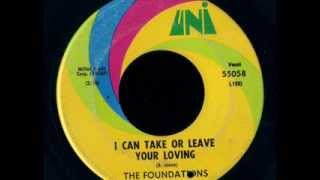 The Foundations  -  I Can Take Or Leave Your Loving