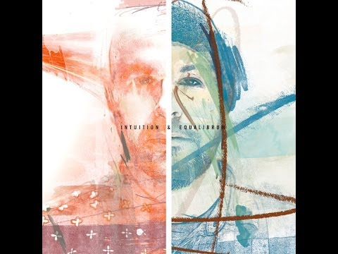 Intuition & Equalibrum - Intuition & Equalibrum (HD Full Album)
