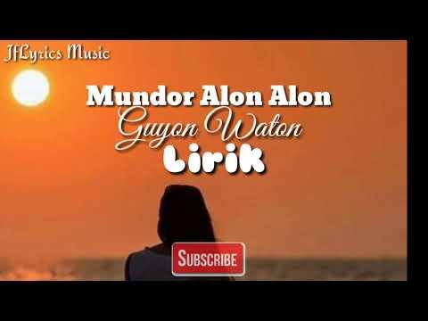 Mundor Alon Alon - Illux ID (Lirik)