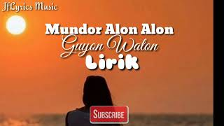 Download Mundor alon alon - Illux ID (Lirik)