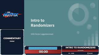 Randomizer Lecture by leggystarscream in 24:31 - Randomizer week