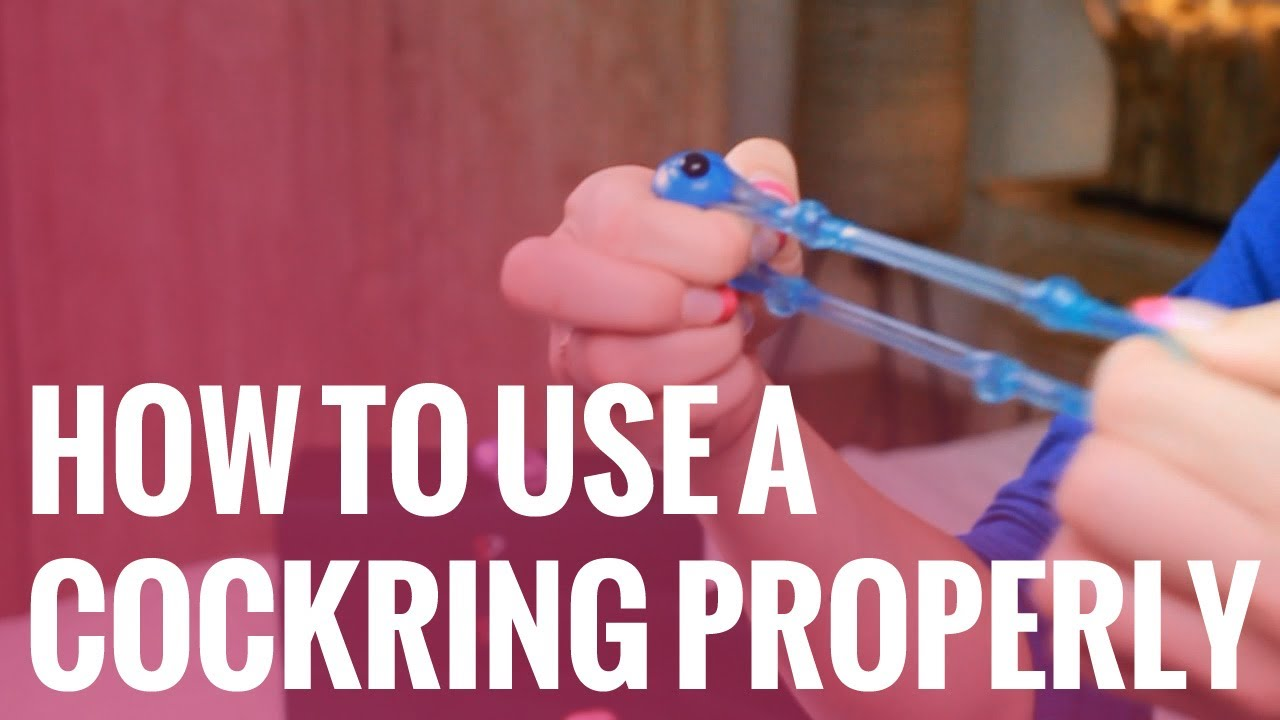 How to use a Cockring Properly  YouTube