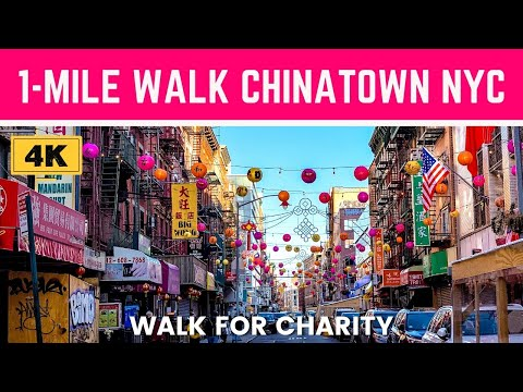 [4K] 1-Mile Walk in NYC CHINATOWN (Empty) // Explore NYC BLOCK-BY-BLOCK // Walk for Charity
