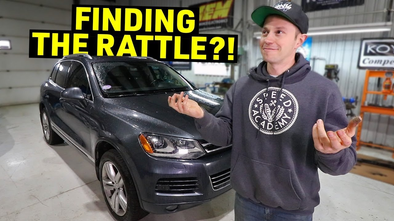 There's a RATTLE in my VW TOUAREG and it's driving me CRAZY!
