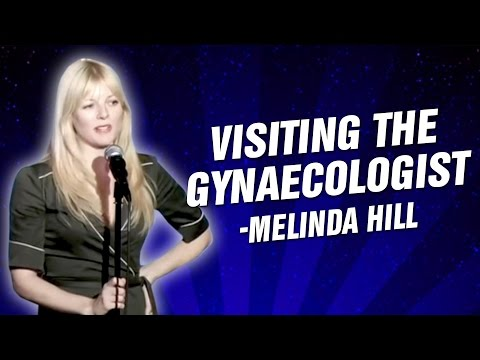 Melinda Hill: Visiting The Gynaecologist (Stand Up Comedy)