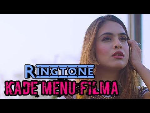 Kade Menu Filma Ringtone | Sakhiyan | Mahindar But Tar | Download Link Below |