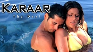 Karar (The Deal) 2014 - Tarun Arora - Mahek Chhal - Latest Hindi Full Movie