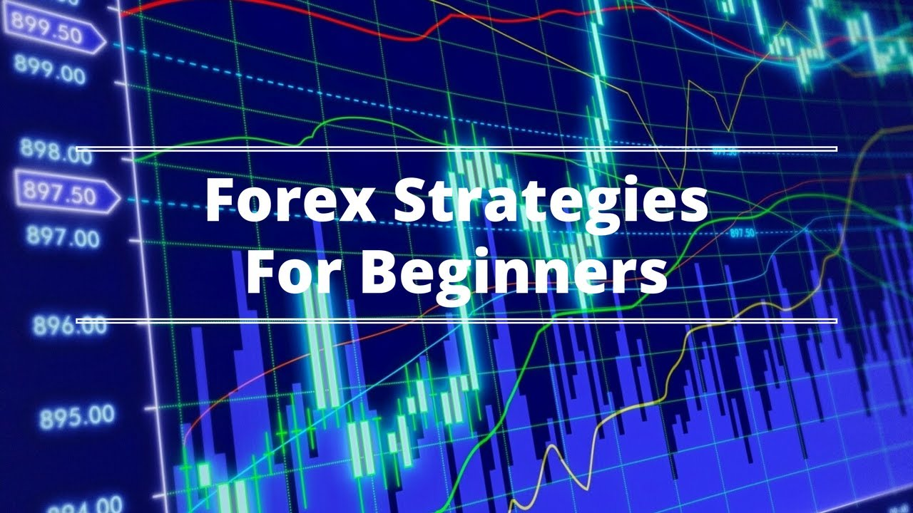Easy forex strategies for beginners