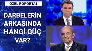 Darbeler siyasete nasıl yön verdi? Dr. Mustafa Çalık anlatıyor | Özel Röportaj - 29 Mayıs 2020