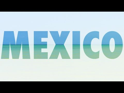 THIS IS TRAVEL: 6 MONTHS IN MEXICO