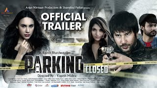 Parking Closed | Official Trailer | New Upcoming Bollywood Movie 2019 | Deana Uppal, Akbar Khan