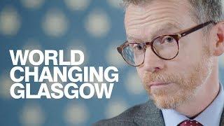 World Changing Glasgow thumbnail