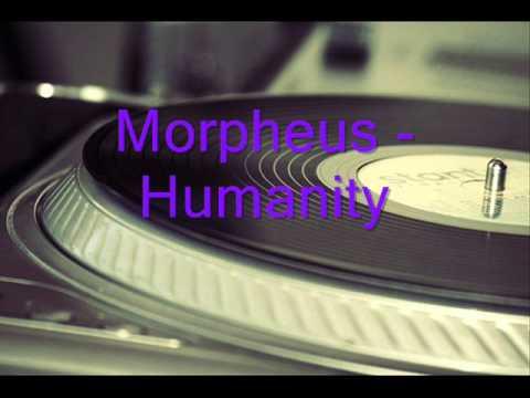 Morpheus  -  Humanity
