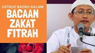 Download Video Adakah Bacaan Tertentu atau Niat Dalam Menyerahkan Zakat Fitri/fitrah ??? | Ustad Badrusalam MP3 3GP MP4