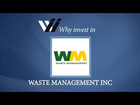 Waste Management Inc - Why Invest in