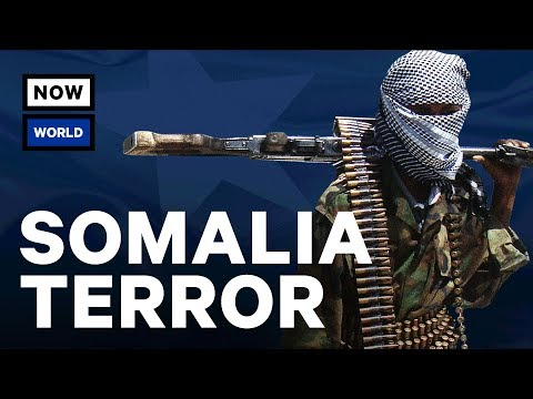 Why Are There So Many Terror Attacks in Somalia? | NowThis World